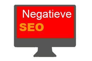 Wat is negatieve SEO?