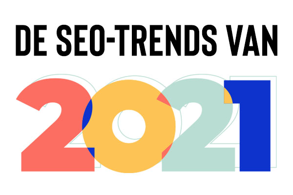 De SEO-trends van 2021